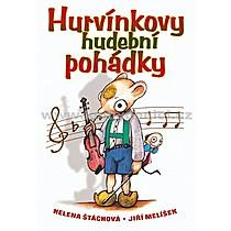 Helena Štáchová Hurvínkovy hudební pohádky