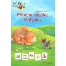 Milena Baischová Příběhy zajíčka Matýska