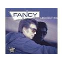 FANCY:  GREATEST HITS /REMIXES '2004