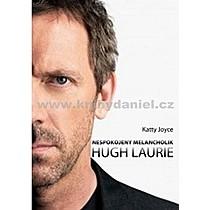 Katty Joyce Hugh Laurie Nespokojený melancholik