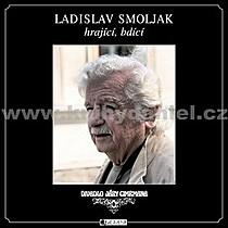 Ladislav Smoljak hrající bdící
