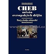 Frank Boldt Cheb město evropských dějin