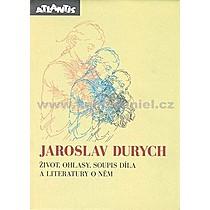 Jaroslav Durych život ohlasy