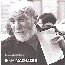Kateřina Macháčková Téma Macháček