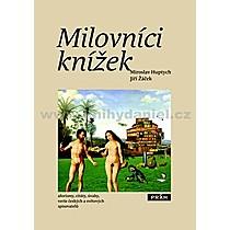 Miroslav Huptych Milovníci knížek