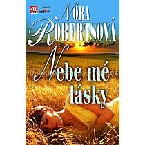 Nora Robertsová Nebe mé lásky
