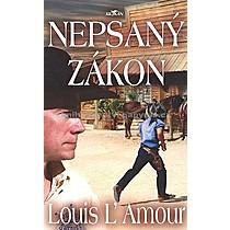 Louis L`Amour Nepsaný zákon
