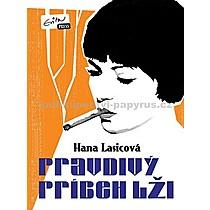 Hana Lasicová Pravdivý príbeh lži