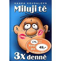 Hanka Kousalová Miluji tě 3x denně