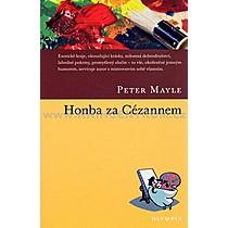 Peter Mayle Honba za Cézannem