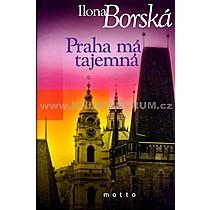 Ilona Borská Praha má tajemná