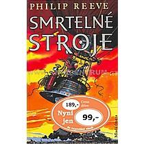 Philip Reeve Smrtelné stroje