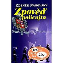 Zdeněk Nagovský Zpověď policajta