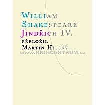 William Shakespeare Jindřich IV