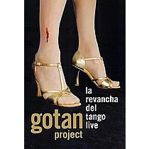 GOTAN PROJECT:  LA REVANCHA DEL TANGO