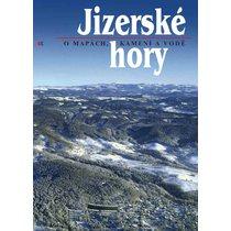 Jizerské hory - O mapách, kamení a vodě