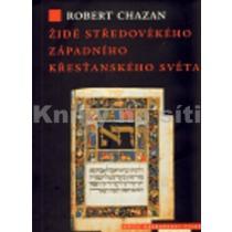 Židé středověkého západního křesťanského světa 1000-1500