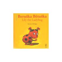 Beruška Bětuška/ Belle la Coccinelle