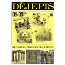 Dějepis pro 6.- 9. ročník základní školy - Metodická příručka