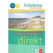 Direkt - K nové maturitě bez obav - Cvičebnice německého jazyka