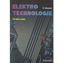Elektrotechnologie pro školu a praxi