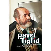 Pavel Tigrid - Mně se nestýskalo