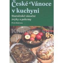 České Vánoce v kuchyni. Staročeské vánoční zvyky a pokrmy
