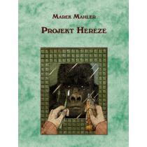 Projekt Hereze