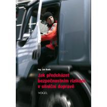 Jak předcházet bezpečnostním rizikům v silniční dopravě Buďa
