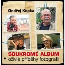 Soukromé album - Oživlé příběhy fotografií