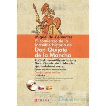 El comienzo de la increíble historia de Don Quijote de la Mancha