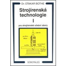 Strojírenská technologie I pro strojírenské učební obory Bothe