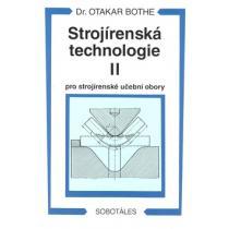Strojírenská technologie II pro strojírenské učební obory Bothe