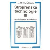 Strojírenská technologie III pro strojírenské učební obory