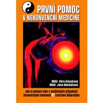 První pomoc v nekonvenční medicíně