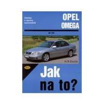 Opel Omega - Jak na to?