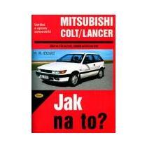 Mitsubishi Colt/Lancer - Jak na to?