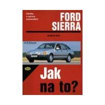 Ford Sierra - Jak na to?