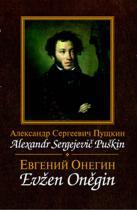 Alexandr S. Puškin: Evžen Oněgin / Jevgenij Onegin