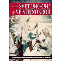 Svět 1940 - 1945 ve stejnokroji