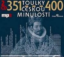 Toulky českou minulostí 351-400 - 2CD/MP3