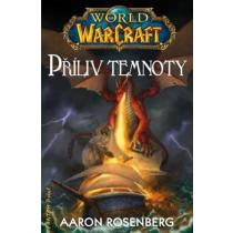 World of WarCraft - Příliv temnoty