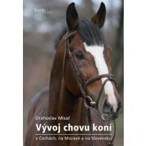 Vývoj chovu koní v Čechách, na Moravě a na Slovensku Misař