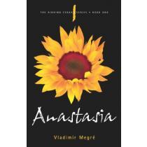 Anastasia (The Ringing Cedars, Book 1) - Vladimir Megre et al.