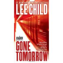Gone Tomorrow - Lee Child