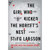The Girl Who Kicked the Hornets Nest - Stieg Larsson, Reg Keeland