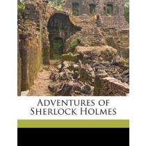 Adventures of Sherlock Holmes - Arthur Conan Doyle