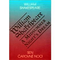 Sen čarovné noci / A Midsummer Night`s Dream - Shakespeare William