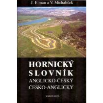 Hornický slovník - Anglicko-Český a Česko-Anglický - Elman Jiří