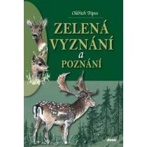 Zelená vyznání a poznání - Tripes Oldřich